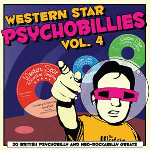 WESTERN STAR PSYCHOBILLIES VOL 4