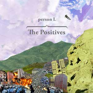 THE POSITIVES - VINYL