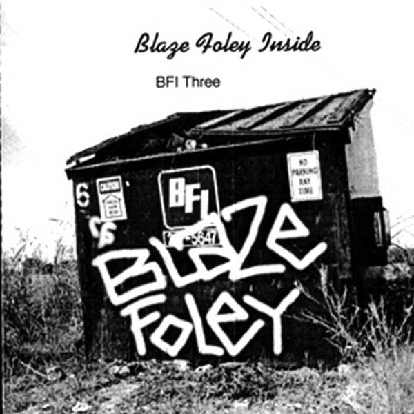 BLAZE FOLEY TRIBUTE - VOL 3 - INSIDE