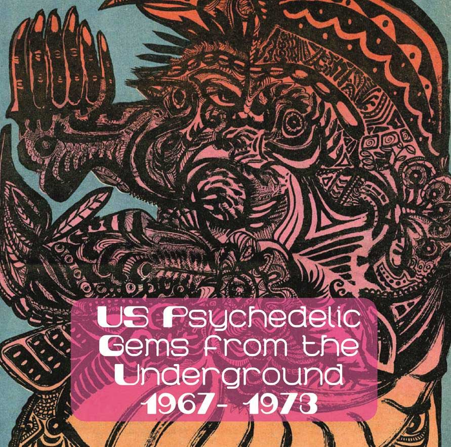 BAREFOOT IN THE HEAD - US PSYCHEDELIC GEMS FROM THE UNDERGROUND 1967-1973