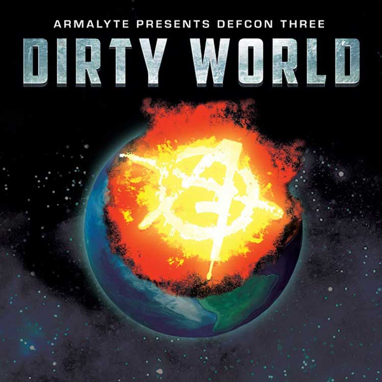 DEFCON THREE DIRTY WORLD