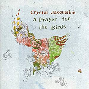 A PRAYER FOR THE BIRDS