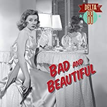 BAD & BEAUTIFUL (LIMITED COLOURED VINYL)