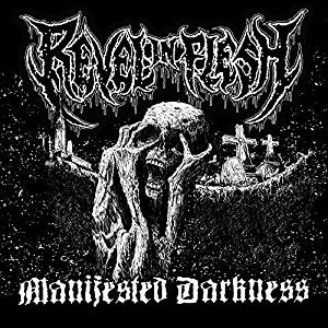 MANIFESTED DARKNESS (RE-RELEASE)