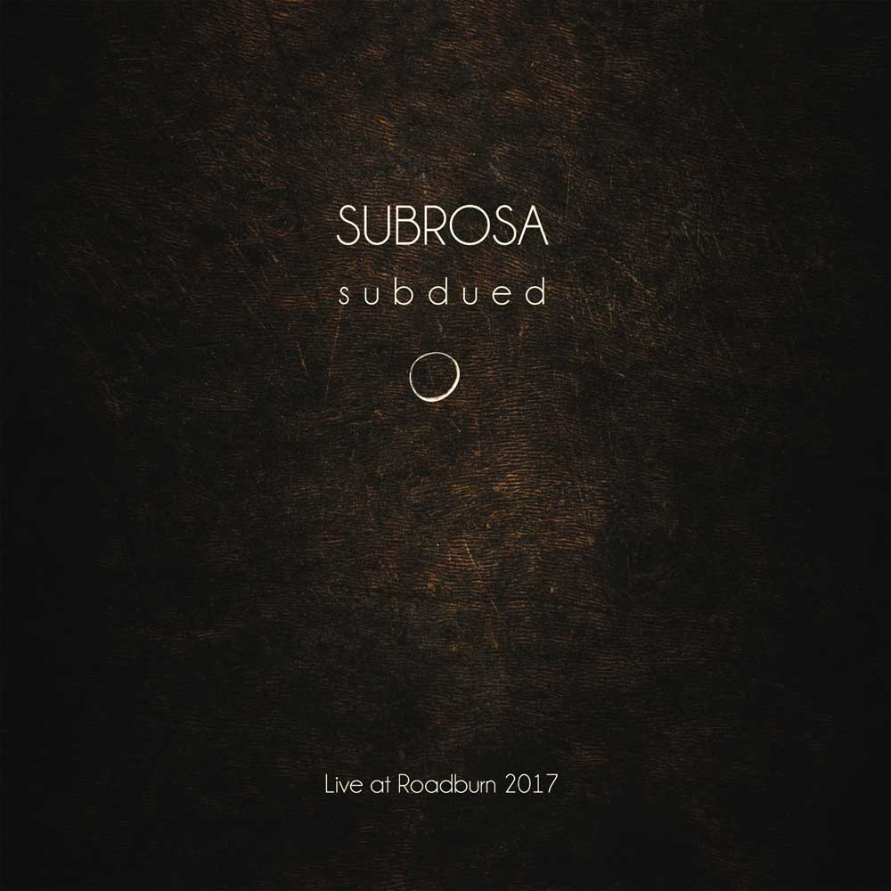 Subdued. Live At Roadburn