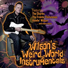 WILSONS WEIRD WORLD OF INSTRUMENTALS