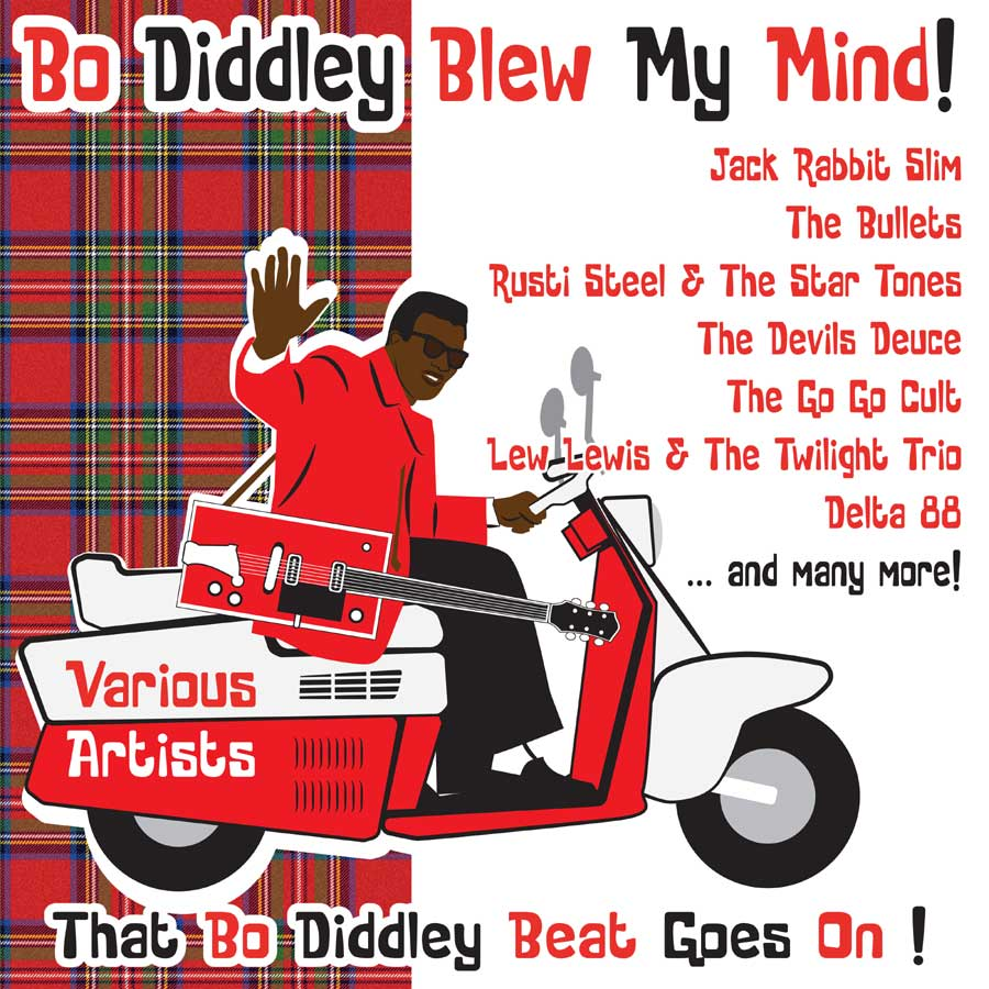 BO DIDDLEY BLEW MY MIND