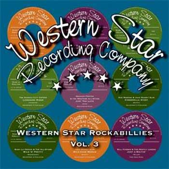 WESTERN STAR ROCKABILLIES VOL 3