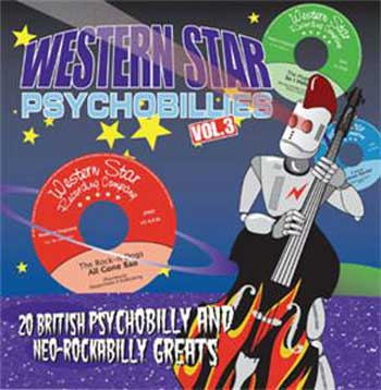 WESTERN STAR PSYCHOBILLIES VOL 3