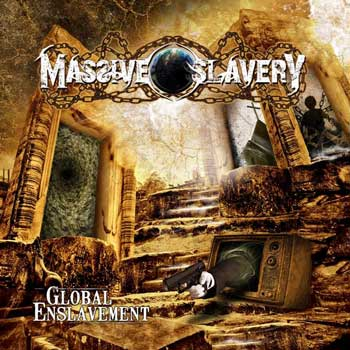 GLOBAL ENSLAVEMENT