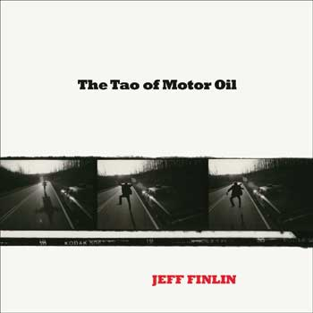 THE TAO OF MOTOR OIL