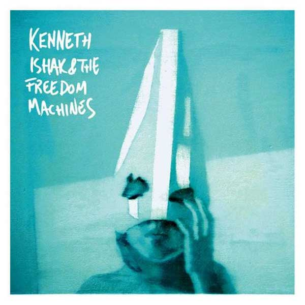 KENNETH ISHAK AND THE FREEDOM MACHINES
