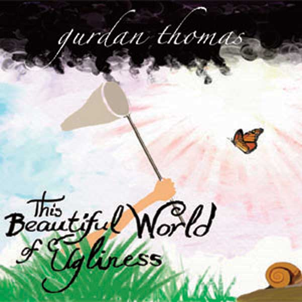 THIS BEAUTIFUL WORLD OF UGLINESS LP