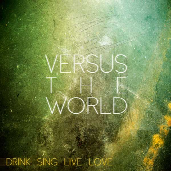 DRINK SING LIVE LOVE - LP