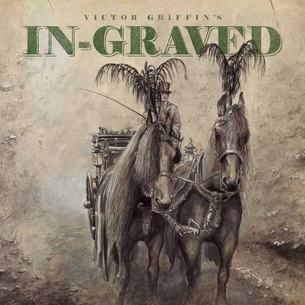 VICTOR GRIFFIN`S IN-GRAVED