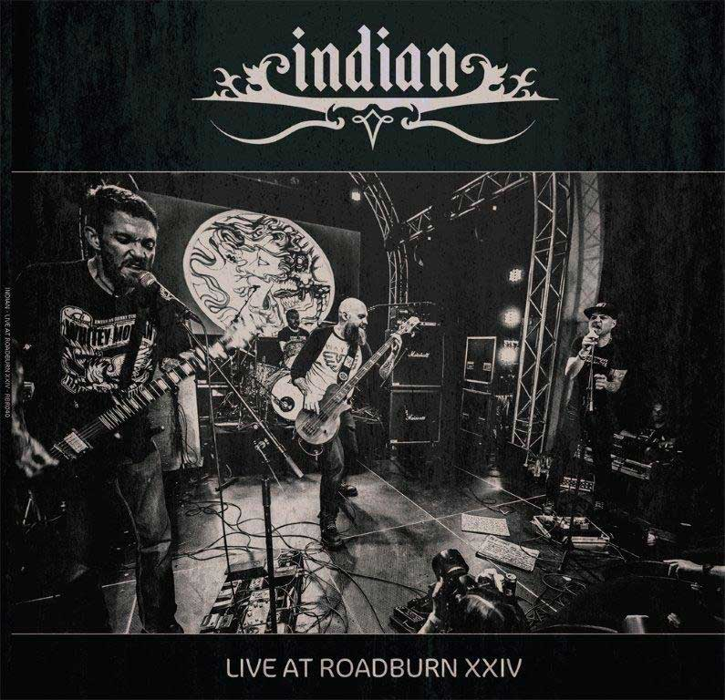 INDIAN - LIVE AT ROADBURN 2014