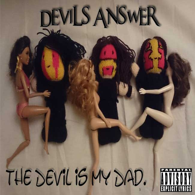 THE DEVIL IS MY DAD