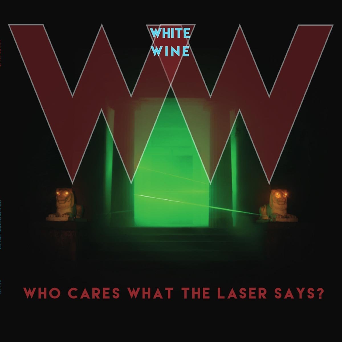 WHO CARES WHAT THE LASER SAYS - LP