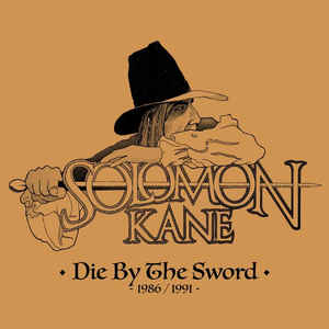 DIE BY THE SWORD 1986/1991