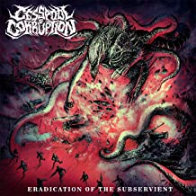 ERADICATION OF THE SUBSERVIENT