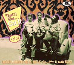 THATLL FLAT GIT IT! VOL.34 from the vaults of blue moon & bella records