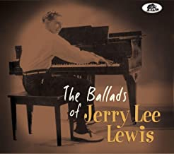 THE BALLADS OF JERRY LEE LEWIS